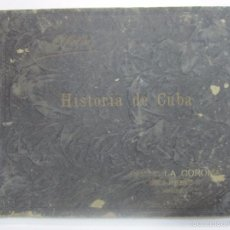 Coleccionismo Álbum: ALBUM COMPLETO. HISTORIA DE CUBA. CIGARROS LA CORONA. IGNACIO AGRAMONTE. HABANA. 27,5 X 37 CM. 1935. Lote 57526677