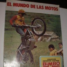 Coleccionismo Álbum: ALBUM COMPLETO EL MUNDO DE LAS MOTOS BIMBO. Lote 57632086