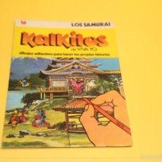 Coleccionismo Álbum: KALKITOS DE VIVA YO - Nº16 - LOS SAMURAI. Lote 57696888