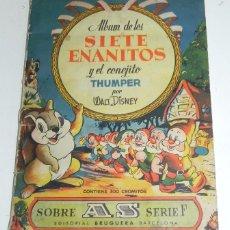 Coleccionismo Álbum: ANTIGUO ALBUM DE CROMOS, LOS SIETE ENANITOS Y EL CONEJITO THUMPER. ED. BRUGUERA. AÑO 1944. ALBUM COM. Lote 57782731