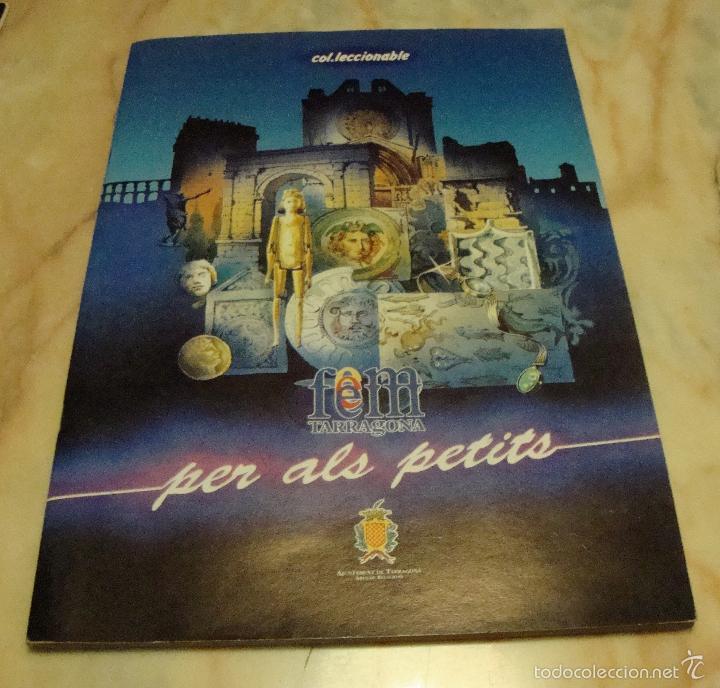 (TC-7) ALBUM CROMOS FEM TARRAGONA PER ALS PETITS COMPLETO (Coleccionismo - Cromos y Álbumes - Álbumes Completos)