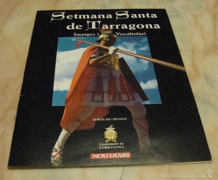 (TC-7) ALBUM CROMOS SETMANA SANTA DE TARRAGONA COMPLETO (Coleccionismo - Cromos y Álbumes - Álbumes Completos)