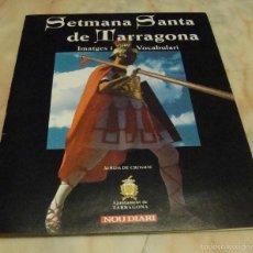 Coleccionismo Álbum: (TC-7) ALBUM CROMOS SETMANA SANTA DE TARRAGONA COMPLETO. Lote 59135625