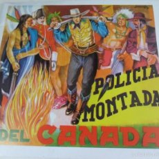 Coleccionismo Álbum: POLICIA MONTADA DEL CANADA. ALBUM DE CROMOS IMPRESOS.. Lote 59981899