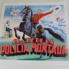 Coleccionismo Álbum: EL REY DE LA POLICIA MONTADA. ALBUM DE CROMOS IMPRESOS.. Lote 59982011