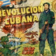 Coleccionismo Álbum: ALBUM DE LA REVOLUCION CUBANA - ORIGINAL AÑOS 50 - NO REEDICION. Lote 60526963