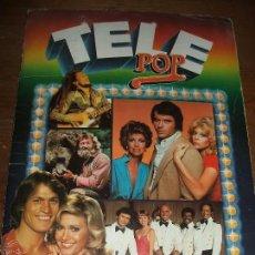 Coleccionismo Álbum: ALBUM DE CROMOS - TELE POP - EDICIONES ESTE - LE FALTA 2 CROMOS. Lote 61395147