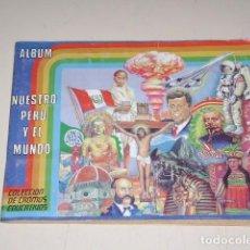 Coleccionismo Álbum: ALBUM NUESTRO PERÚ Y EL MUNDO - EDITORIAL NAVARRETE 1985 - 100% COMPLETO. Lote 61777344