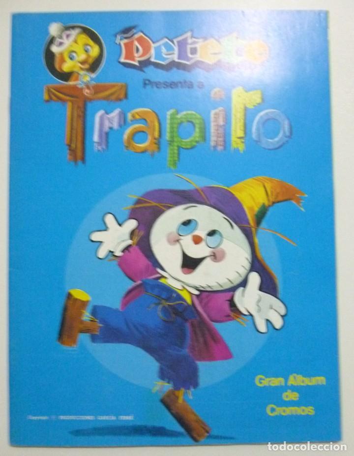 PETETE PRESENTA A TRAPITO - ALBUM DE CROMOS. COMPLETO (Coleccionismo - Cromos y Álbumes - Álbumes Completos)
