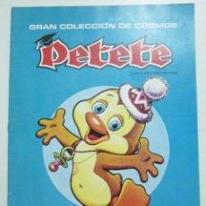 Coleccionismo Álbum: PETETE - ALBUM DE CROMOS. COMPLETO AÑO 1981 PROMOCIONES GARCÍA FERRÉ. Lote 63368760