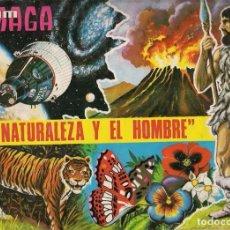 Coleccionismo Álbum: LA NATURALEZA Y EL HOMBRE. MAGA. Lote 64860083