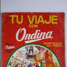 Coleccionismo Álbum: ALBUM COMPLETO. TU VIAJE CON ONDINA. 65 CROMOS. AÑO 1974. Lote 65441570
