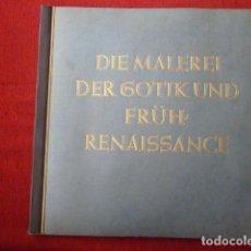 Coleccionismo Álbum: ESPECTACULAR ALBUM ALEMAN COMPLETO PINTURA GOTICA Y RENACIMIENTO. (DIE MALEREI DER GOTIK UND FRÜH RE. Lote 66978642