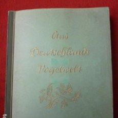 Coleccionismo Álbum: PRECIOSO ALBUM ALEMAN COMPLETO SOBRE LOS PAJAROS (AUS DEUTSCHLANDS VOGELWELT). AÑO 1936.. Lote 66978702