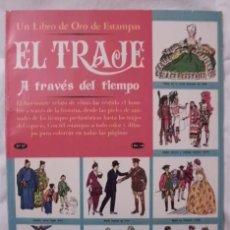 Coleccionismo Álbum: ALBUM CROMOS COMPLETO EL TRAJE A TRAVES DEL TIEMPO. Lote 66985450