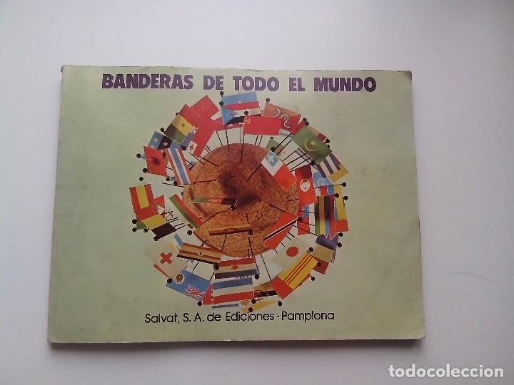 ALBUM BANDERAS DE TODO EL MUNDO SALVAT 1973 COMPLETO Y EN BUEN ESTADO (Coleccionismo - Cromos y Álbumes - Álbumes Completos)