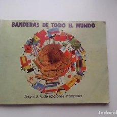 Coleccionismo Álbum: ALBUM BANDERAS DE TODO EL MUNDO SALVAT 1973 COMPLETO Y EN BUEN ESTADO. Lote 67043494
