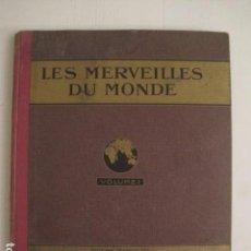 Coleccionismo Álbum: LES MERVEILLES DU MONDE- NESTLE -EN FRANCES - ALBUM COMPLETO -VER FOTOS - (V-7631). Lote 67931497