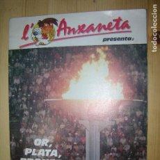 Coleccionismo Álbum: L´ANAXANETA PRESENTA OR,PLATA,BRONZE. Lote 68865285