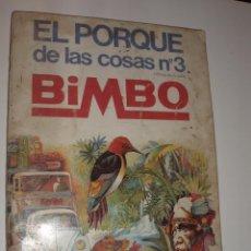 Coleccionismo Álbum: ALBUM COMPLETO EL PORQUE DE LAS COSAS 3 BIMBO. Lote 70239981