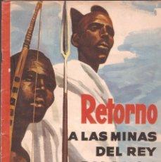 Coleccionismo Álbum: ÁLBUM DE CROMOS RETORNO A LAS MINAS DEL REY SALOMÓN - EDT. RUIZ ROMERO - 1ª ED. 1963 COMPLETO.. Lote 72105879