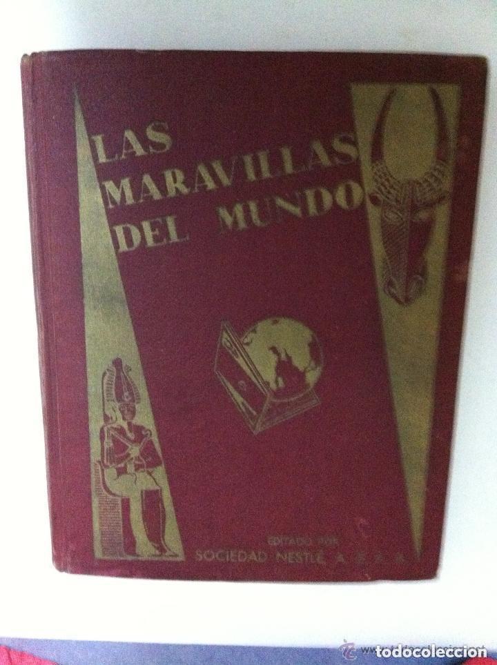 NESTLÉ -LAS MARAVILLAS DEL MUNDO- COMPLETO (Coleccionismo - Cromos y Álbumes - Álbumes Completos)