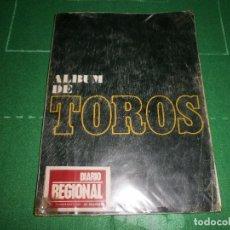 Coleccionismo Álbum: ALBUM DE TOROS DIARIO REGIONAL EL ALCAZAR COMPLETO . Lote 72230327