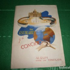 Coleccionismo Álbum: ALBUM COMPLETO LOS ESCOLARES Y EL CONCILIO AÑO 1962 . Lote 72230659