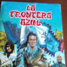 Coleccionismo Álbum: LA FRONTERA AZUL COMPLETO. Lote 73914307