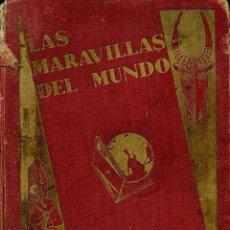 Coleccionismo Álbum: LAS MARAVILLAS DEL MUNDO - NESTLÉ 1932 COMPLETO. Lote 76145763