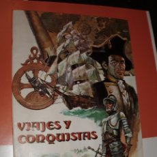 Coleccionismo Álbum: ALBUM VIAJES Y CONQUISTAS RUIZ ROMERO COMPLETO Y VALE REGALO. Lote 76759447