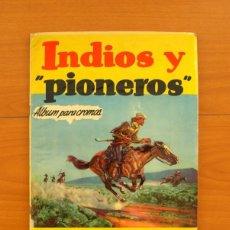 Coleccionismo Álbum: ÁLBUM INDIOS Y PIONEROS - COMPLETO - EDITORIAL HISPANO AMERICANA, AÑOS 50- VER FOTOS EN EL INTERIOR. Lote 77234233