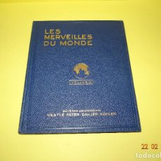 Coleccionismo Álbum: LES MERVEILLES DU MONDE - MARAVILLAS DEL MUNDO VOL 2 CHOCOLATES NESTLE PETER KHOLER CAILLER 1931. Lote 77365357