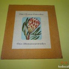 Coleccionismo Álbum: ALBUM DE CROMOS COMPLETO *NUESTRO PARAISO DE LA FLOR* EDITADO POR COCA COLA EN SUDAFRICA - AÑO 1963. Lote 77369757