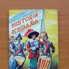 Coleccionismo Álbum: ÁLBUM HECHOS FAMOSOS DE LA HISTORIA DE ESPAÑA - EDITORIAL FHER 1956 - COMPLETO - VER FOTOS . Lote 78120121