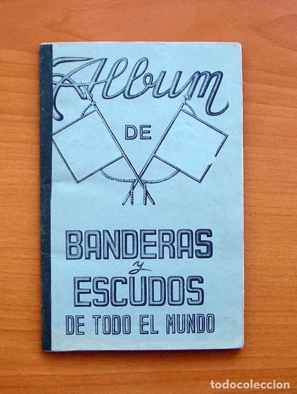 ÁLBUM BANDERAS Y ESCUDOS DE TODO EL MUNDO - EDITORIAL FHER 1949 - COMPLETO- VER FOTOS EN EL INTERIOR (Coleccionismo - Cromos y Álbumes - Álbumes Completos)