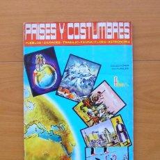 Coleccionismo Álbum: ÁLBUM PAISES Y COSTUMBRES - EDITORIAL FHER 1967 - COMPLETO - VER FOTOS EN EL INTERIOR. Lote 78123017