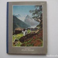 Coleccionismo Álbum: ÁLBUM CROMOS LINDT SPRUNGLI V. SUIZA AÑOS 30.ENCICLOPÉDICO.288 CROMOS PRECIOSOS.. Lote 81459728