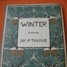 Coleccionismo Álbum: ÁLBUM CROMOS VERKADE WINTER (INVIERNO) 1909. JAC P.THIJSSE.COMPLETO 144 CROMOS MUY DIFÍCIL. Lote 81495612