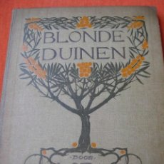 Coleccionismo Álbum: ÁLBUM CROMOS VERKADE BLONDE DUINEN 1910. JAC P.THIJSSE.COMPLETO 144 CROMOS MUY DIFÍCIL. Lote 81505920