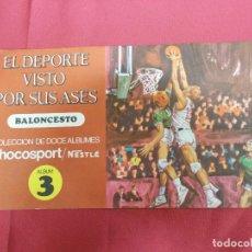 Coleccionismo Álbum: ALBUM COMPLETO. EL DEPORTE VISTO POR SUS ASES. Nº 3. BALONCESTO. CHOCOSPORT/ NESTLE.. Lote 82666028