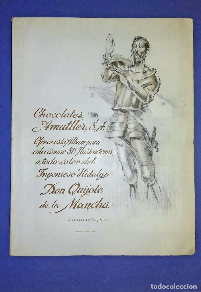 CHOCOLATES AMATLLER - DON QUIJOTE DE LA MANCHA - COMPLETO Y EN PERFECTO ESTADO - 1954- SEGRELLES (Coleccionismo - Cromos y Álbumes - Álbumes Completos)