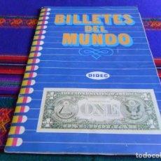 Coleccionismo Álbum: BILLETES DEL MUNDO COMPLETO 225 CROMOS. DIDEC 1984. REGALO DINERO DE TODOS LOS PAÍSES INCOMPLETO.. Lote 83916112