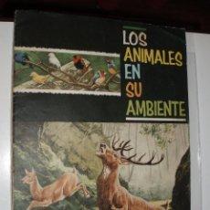Coleccionismo Álbum: ALBUM LOS ANIMALES EN SU AMBIENTE COMPLETO,FHER. Lote 32437101