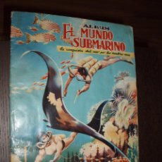 Coleccionismo Álbum: ALBUM COMPLETO EL MUNDO SUBMARINO.FERMA. Lote 86472392