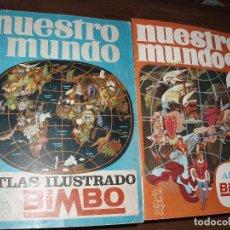 Coleccionismo Álbum: GRAN ALBUM NUESTRO MUNDO 1 Y 2,BIMBO COMPLETOS. Lote 86874708