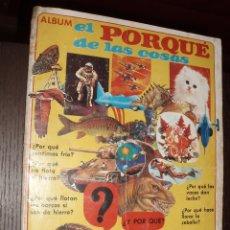 Coleccionismo Álbum: ALBUM EL PORQUE DE LAS COSAS,COMPLETO AÑOS 70 EDITORIAL NAVARRETE. Lote 88827156