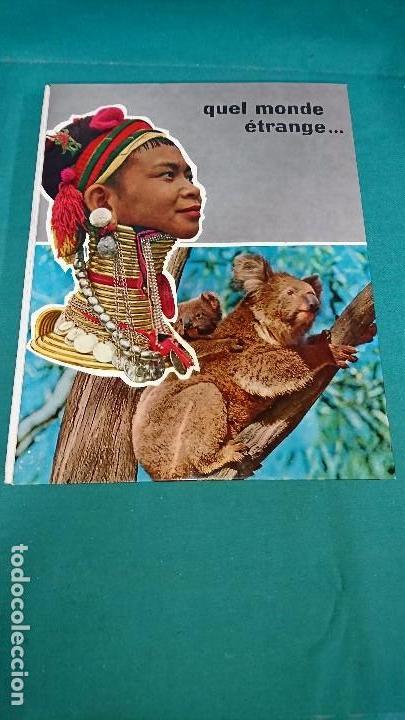 ÁLBUM NESTLÉ, QUEL MONDE ETRANGE, FRANCES (Coleccionismo - Cromos y Álbumes - Álbumes Completos)