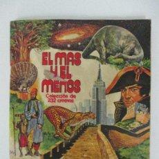 Coleccionismo Álbum: ÁLBUM DE CROMOS - EL MAS Y EL MENOS - CHOCOLATES TORRAS - 232 CROMOS - COMPLETO - AÑO 1975. Lote 90073888