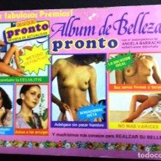 Coleccionismo Álbum: ÁLBUM DE BELLEZA . REVISTA PRONTO, COMPLETO EXCELENTE ESTADO. Lote 91204945